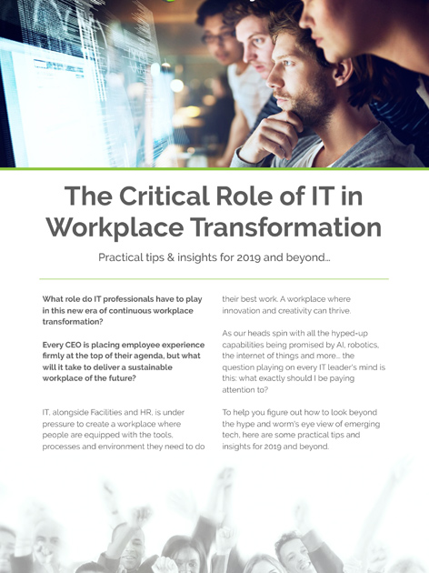critical role of IT in workplace transformation